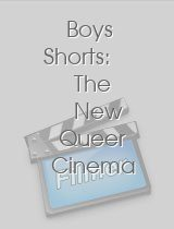 Boys Shorts: The New Queer Cinema