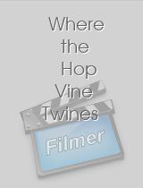 Where the Hop Vine Twines