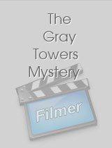 The Gray Towers Mystery