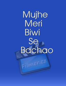 Mujhe Meri Biwi Se Bachao download