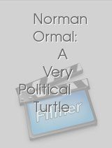 Norman Ormal: A Very Political Turtle