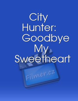 City Hunter: Goodbye My Sweetheart