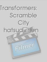 Transformers: Scramble City hatsudōhen