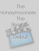 The Honeymooners The Really Lost Debut Episodes