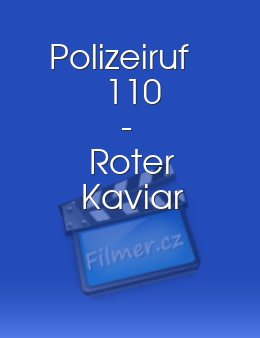 Polizeiruf 110 - Roter Kaviar download