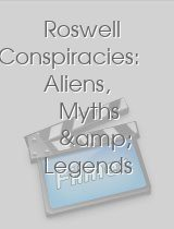 Roswell Conspiracies Aliens Myths & Legends