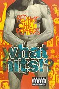 Red Hot Chili Peppers: What Hits?!