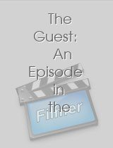 The Guest: An Episode in the Life of Eugene Marais