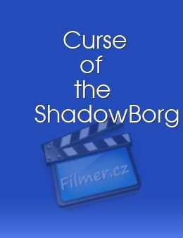 Curse of the ShadowBorg download