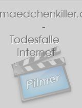 www.maedchenkiller.de - Todesfalle Internet download