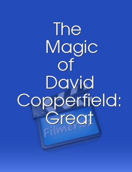 The Magic of David Copperfield Great Escapes