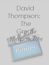 David Thompson The Great Mapmaker