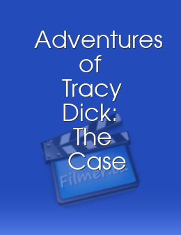 Adventures of Tracy Dick The Case of the Missing Stiff