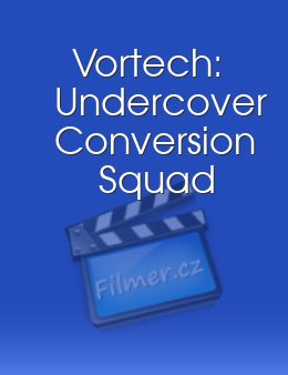 Vortech: Undercover Conversion Squad download