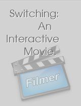Switching An Interactive Movie.