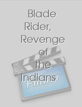 Blade Rider Revenge of the Indians Nations