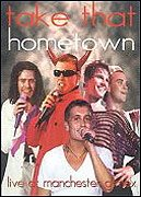 Take That: Hometown - Live at Manchester G-Mex