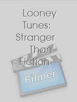 Looney Tunes Stranger Than Fiction