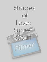 Shades of Love Sunset Court