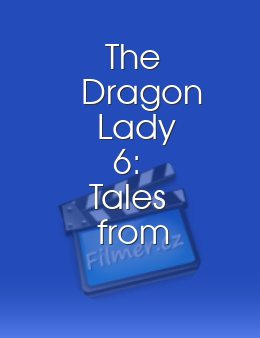The Dragon Lady 6: Tales from the Bed 5
