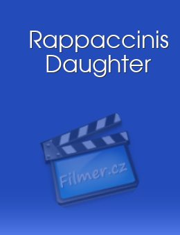 Rappaccinis Daughter