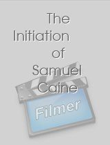 The Initiation of Samuel Caine