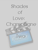 Shades of Love Champagne for Two