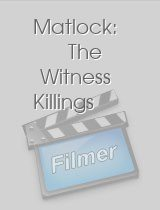 Matlock The Witness Killings