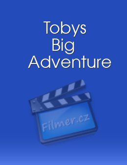 Tobys Big Adventure