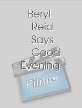 Beryl Reid Says Good Evening