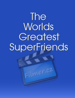The Worlds Greatest SuperFriends