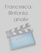 Francesca: Sinfonia anale download
