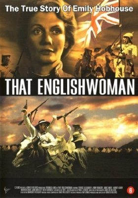 That Englishwoman: An Account of the Life of Emily Hobhouse
