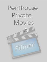 Penthouse Private Movies 5