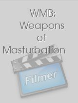WMB Weapons of Masturbation