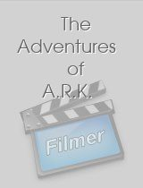 The Adventures of A.R.K.