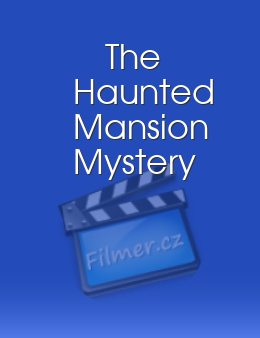 The Haunted Mansion Mystery