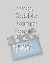 Shag, Gobble & Spunk: A History of British Porn Cinema
