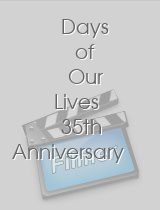 Days of Our Lives 35th Anniversary
