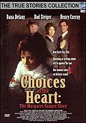Choices of the Heart The Margaret Sanger Story