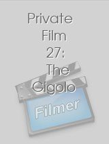 Private Film 27 The Gigolo