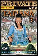 Private Gold 28: Tatiana 3
