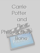 Carrie Potter and the Philosophers Bone
