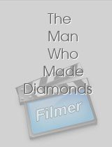 The Man Who Made Diamonds