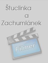 Štuclinka a Zachumlánek download