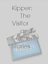 Kipper The Visitor and Other Stories