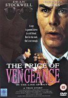 In the Line of Duty: The Price of Vengeance