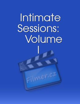 Intimate Sessions: Volume I