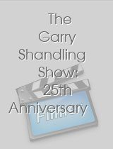 The Garry Shandling Show 25th Anniversary Special