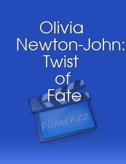 Olivia Newton-John: Twist of Fate